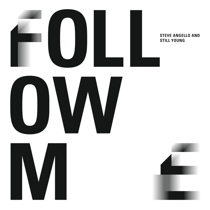 Follow Me by Steve Angello and Still Young. Cover by acidandmarble.com