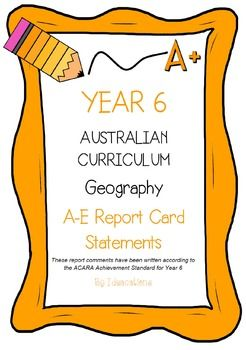 * Now UPDATED to align with V8.1 of the Australian Curriculum*Report card writing has never been easier! Save time and be confident that your comments are well written and designed to align to the Australian Curriculum Achievement Standards. This file contains 90 A - E report card comments for Year 6 Geography.Suitable for all states and territories, my comments are currently being used in over 600 Queensland schools.