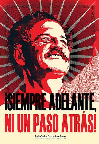 Afiche Luis Carlos Galán candidato a la presidencia de Colombia y asesinado por Pablo Escobar en 1989. Por su legado se ha convirtió en uno de los personajes más importantes de Colombia.
