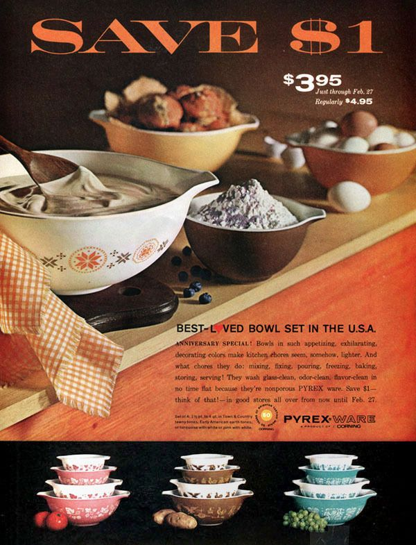 """1965 Pyrex ad for Town Country, Pink Gooseberry, Early American, and Butterprint. """"Bowls in such appetizing, exhilarating, decorating colors make kitchen chores seem, somehow, lighter. . ."""""""