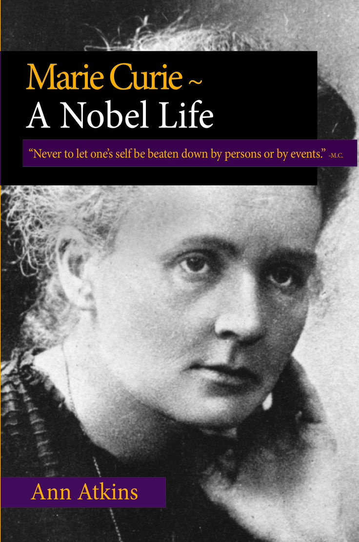 The early life and scientific career of nobel prize winner marie curie