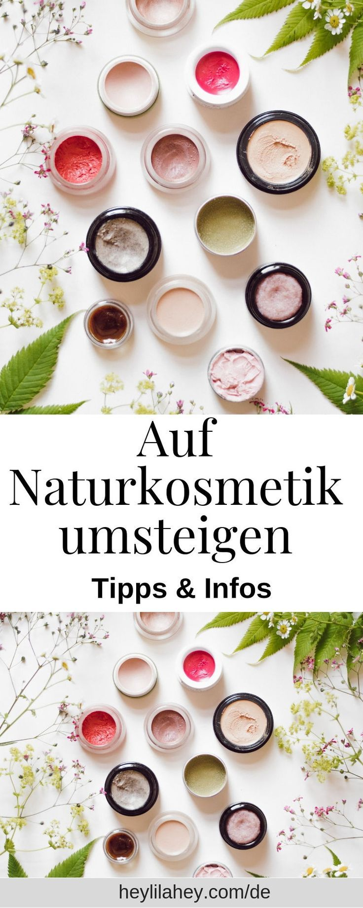 Zum Naturkosmetikwechsel – Tipps & Infos – Nachhaltig Leben