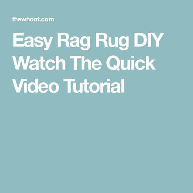 Easy Rag Rug DIY Watch The Quick Video Tutorial