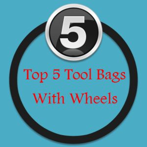 Tool bags with wheels - my top 5 picks.  These make great christmas gifts