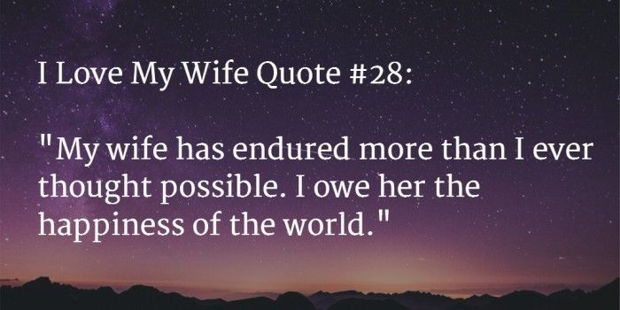 80+ AWESOME I Love My Wife Quotes and Images