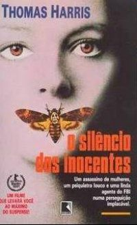 O SILÊNCIO DOS INOCENTES (Silence of the lambs) - Thomas Harris