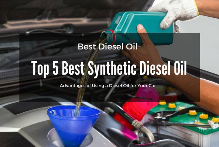 Best Diesel Oil, Top 5 Best Synthetic Diesel Oil Reviews. Are you wondering what best diesel oil to use for your car. Advantages of Using a Diesel Oil for Your Car