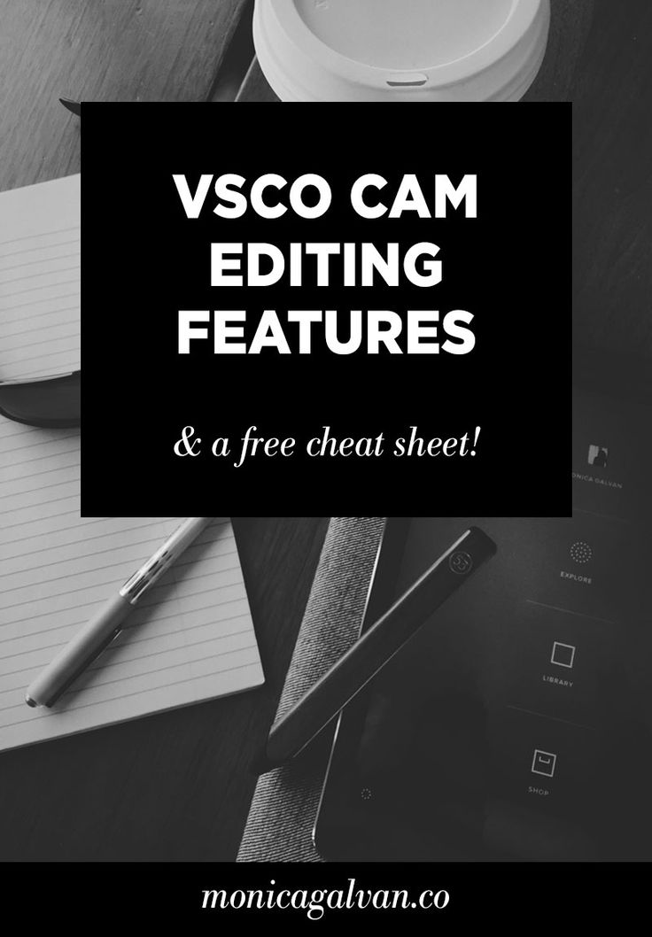 Guide to VSCO Cam editing features | Cheat sheets, Mobiles ...
