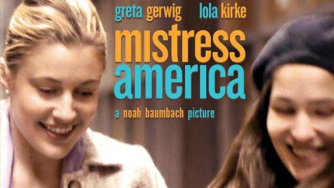 """Mistress America"" Movie Review – From Boring Start To An Eventful End."