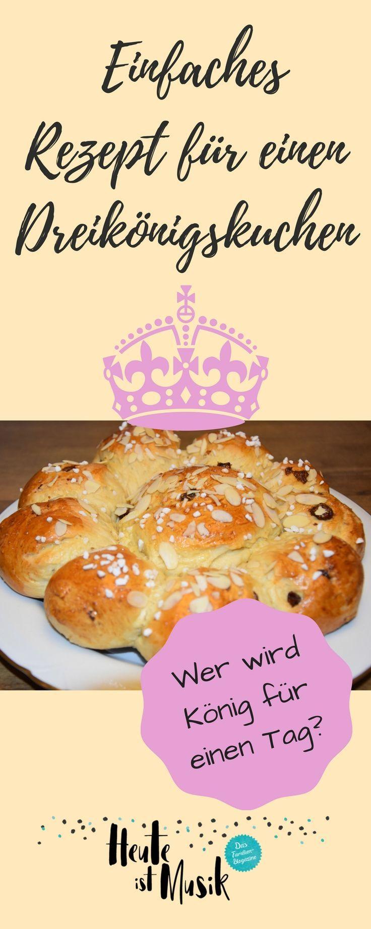 Hier findest du ein einfaches Rezept für einen Dreikönigskuchen, den du am Tag der Heiligen drei Könige backen kannst. #backen #hefeteig #feiernmitkindern #backrezept