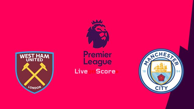 West Ham Vs Manchester City Preview And Prediction Live Stream