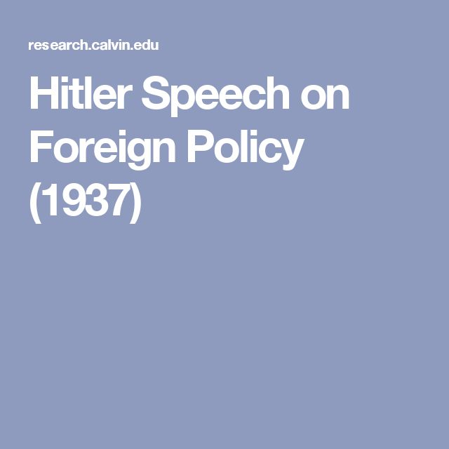 Hitler Speech on Foreign Policy (1937)