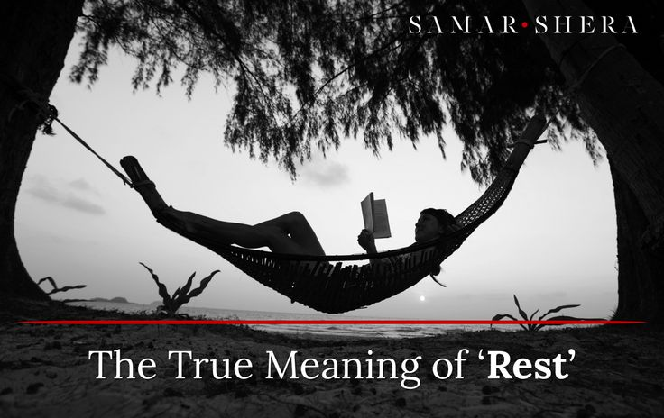 The True Meaning of 'Rest'