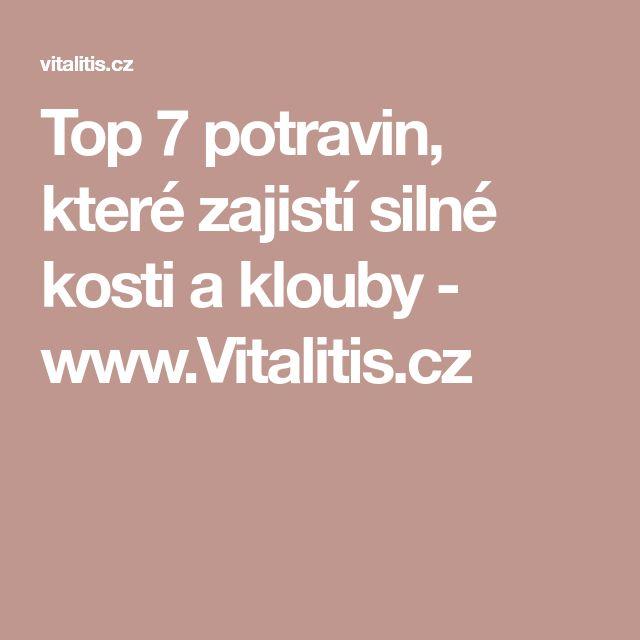 Top 7 potravin, které zajistí silné kosti a klouby - www.Vitalitis.cz