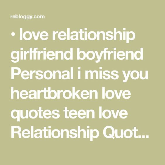 ... her depressing quotes i want to go back break up quotes teen love