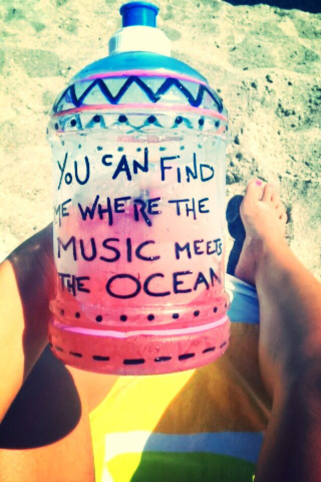 You can find me where the music meets the ocean -Zac Brown Band...DIY water bottle jugs for the beach