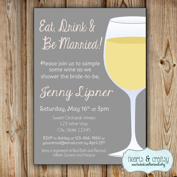 Winery Bridal Shower Invitation  Eat Drink and Be Married by HeartsandCraftsy