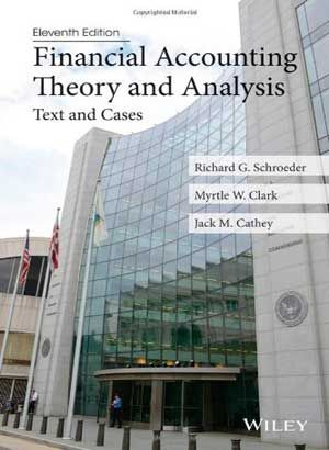 Financial accounting theory and analysis text and cases 11th edition ….