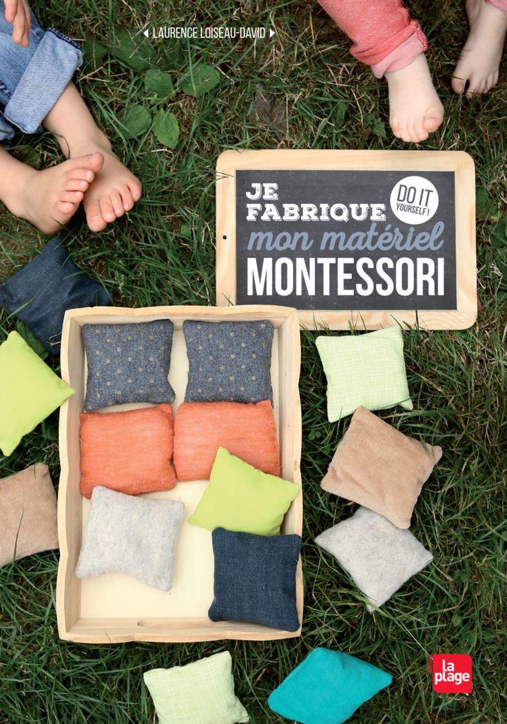 Je fabrique mon matériel Montessori - DIY - Laurence Loiseau-David
