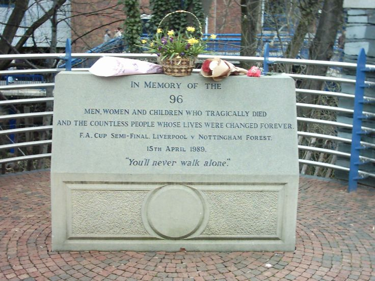 Hillsborough Memorial In memory of the 96 men, women and children who tragically died and the countless people whose lives were changed forever. FA Cup Semifinal, Liverpool v Nottingham Forest. 15th April 1989. Youll never walk alone.