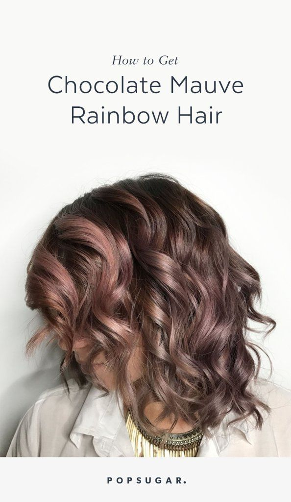 Chocolate Mauve hair is the work-appropriate way to try the rainbow hair color trend.
