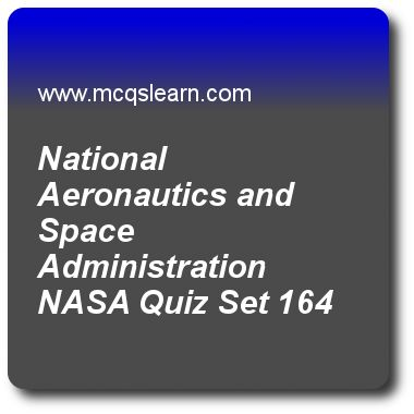 National Aeronautics and Space Administration Nasa Quizzes:   general knowledge Quiz 164 Questions and Answers - Practice GK MCQsquestions and answers to learn national aeronautics and space administration nasa quiz with answers. Practice MCQs to test learning on national aeronautics and space administration nasa, fm radio invention, layers of earth, subcellular components, neptune facts quizzes. Online national aeronautics and space administration nasa worksheets has study guide as nasa..