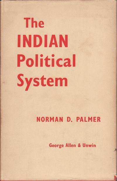 The Indian political system / Norman D. Palmer.-- London : George Allen & Unwin, 1961 en  http://absysnet.bbtk.ull.es/cgi-bin/abnetopac?TITN=289580