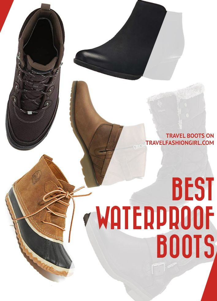 076b5e41 The Best Waterproof Boots for Travel | Travel Fashion | Best ...