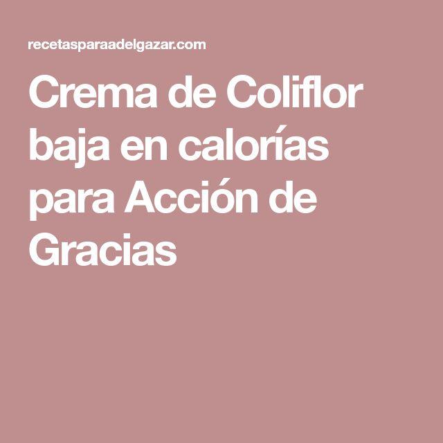 Crema de Coliflor baja en calorías para Acción de Gracias