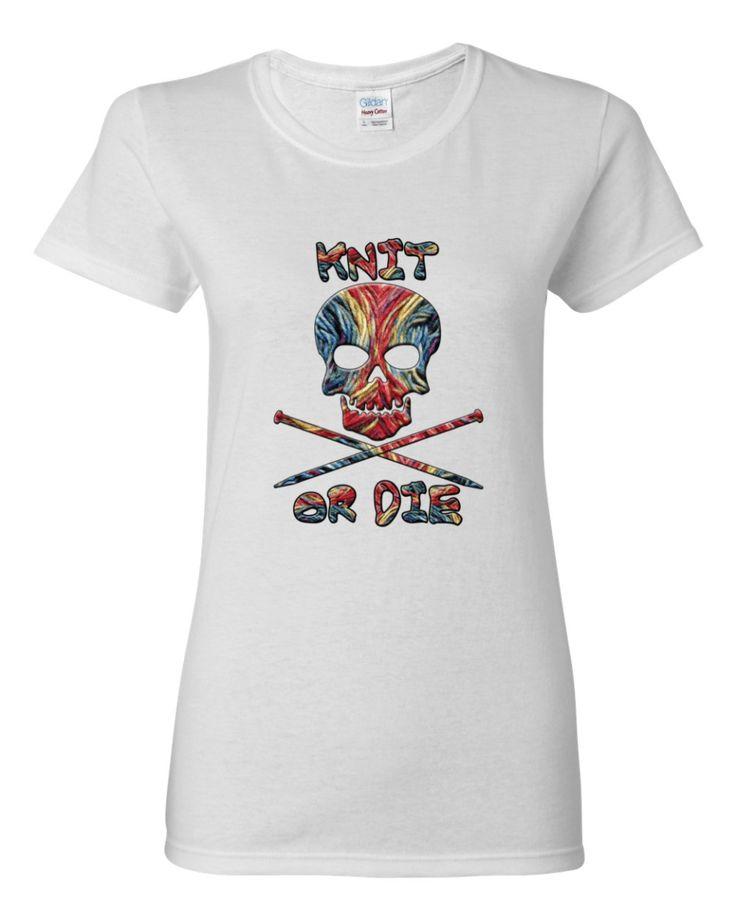 Knit or Die T-Shirt, Women's shirt by Spirit West Designs
