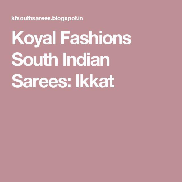Koyal Fashions South Indian Sarees: Ikkat