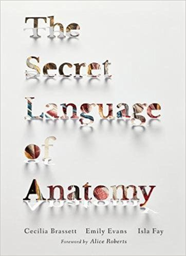 The Secret Language of Anatomy is an initiation into the mysterious subject of anatomical terminology. Beautifully crafted illustrations uncover the close relationship between the parts of the human body and the evocative names given to them by anatomists. It is the first book published by imprint publishing house Anatomy Boutique Books.