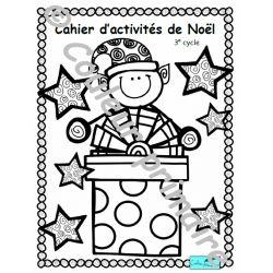 Cahier d'activités de Noël 3e cycle du primaire