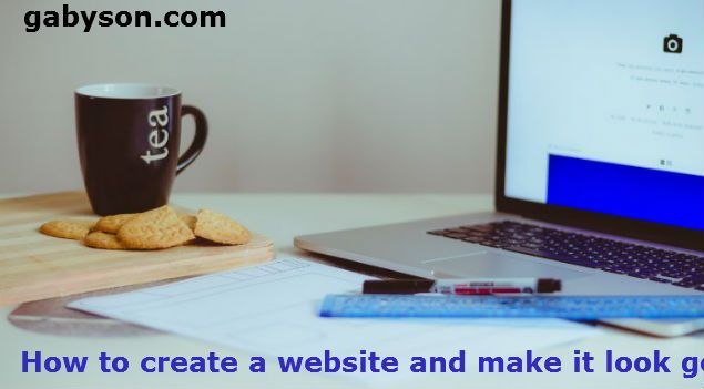 gabyn886@gmail.com How to create a website and make it look good help you understand how to create a beautiful website and what…
