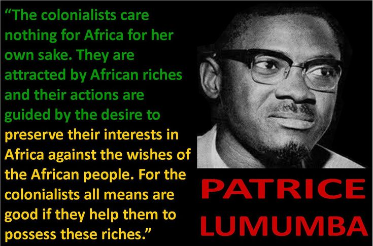 "Patrice Lumumba Quote About Africa | Image of Patrice Lumumba with the quote which reads ""The ..."