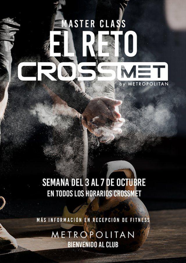 La próxima semana, del 3 al 7 de Octubre en Metropolitan Sagrada Familia, Master Class Reto Crossmet en todos los horarios CrossMet. ¿Preparados para el desafío? Más información en Recepción de Fitness.