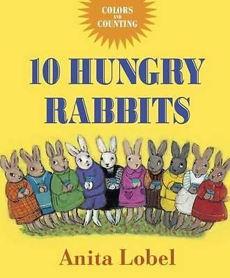 10 Hungry Rabbits, Counting & Color Concepts by Anita Lobel, 9780553498288.