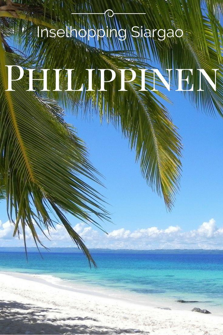 Philippinen Inselhopping auf Siargao. Komm ins Paradies. Wir zeigen dir die unterschiedlichsten Inseln auf den Philippinen. Eine exotische Fernreise.