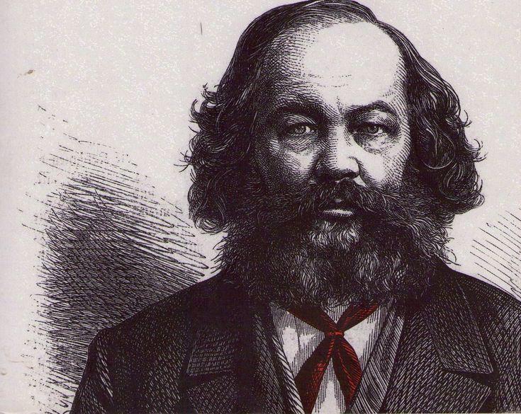 Mikhail Bakunin.