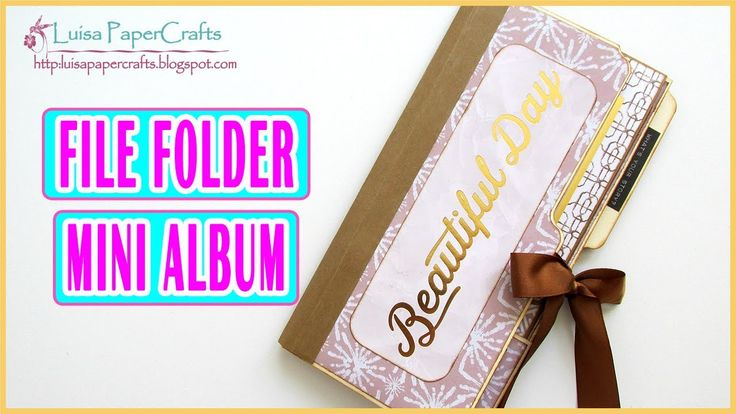 Tutorial Miniálbum Scrapbook Hecho con Folders | Luisa PaperCrafts