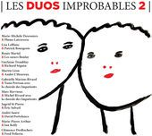 Les duos improbables 2 multi-interprètes