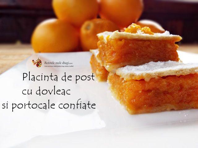 Placinta de post cu dovleac si portocale confiate--reteta de post (vegana) foarte gustoasa, aromata si usor d preparat