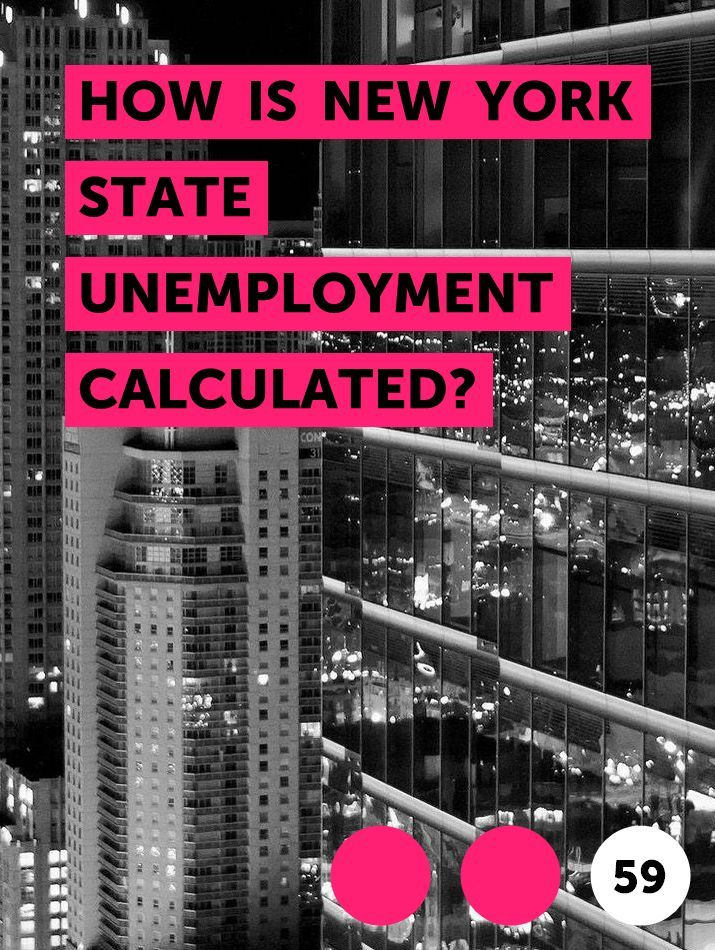 How Is New York State Unemployment Calculated In 2020 Financial Planning How To Get Money Credit Bureaus