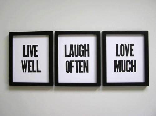 Live Well | Laugh Often | Love Much