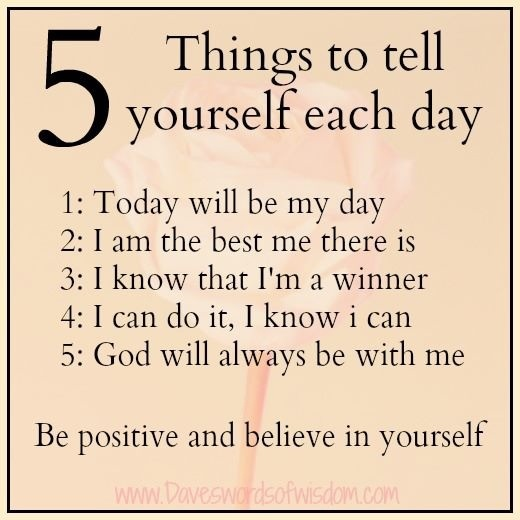 5 Things to tell Ourselves Each Day