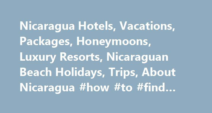 Nicaragua Hotels, Vacations, Packages, Honeymoons, Luxury Resorts, Nicaraguan Beach Holidays, Trips, About Nicaragua #how #to #find #cheap #airfare http://nef2.com/nicaragua-hotels-vacations-packages-honeymoons-luxury-resorts-nicaraguan-beach-holidays-trips-about-nicaragua-how-to-find-cheap-airfare/  #travel package deals # Volcanoes Adventure Discover Nicaragua & Costa Rica volcanoes: Telica, Cerro Negro, which last huge eruption w Nicaraguan Trails will take pleasure in being part of your…