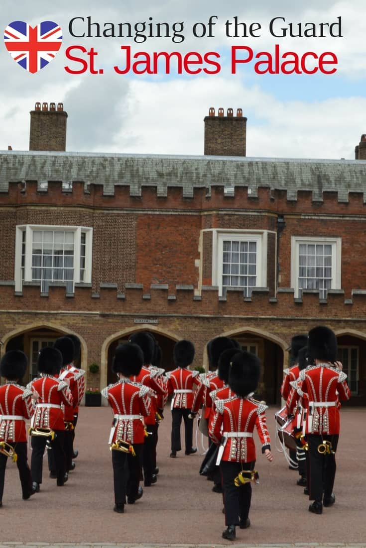 Why you should see Changing of the Guard at St. James Palace instead of Buckingham palace while in London.