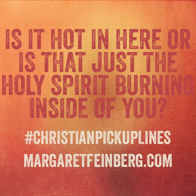 23 of the Best Christian Pick-Up Lines, Bible Jokes, and Bible Riddles - MargaretFeinberg.com