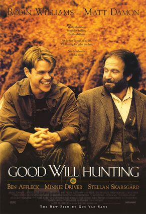 Good Will Hunting - one of my favorite movies, ever.