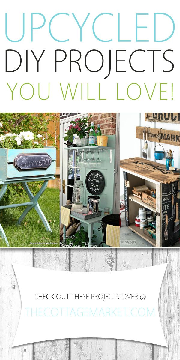 Upcycled DIY Projects You Will Love! - The Cottage Market